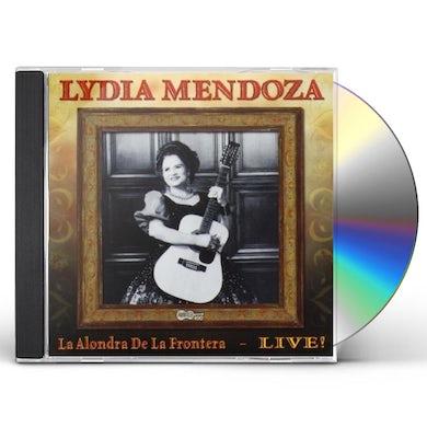 Lydia Mendoza ALONDRA DE LA FRONTERA: LIVE CD