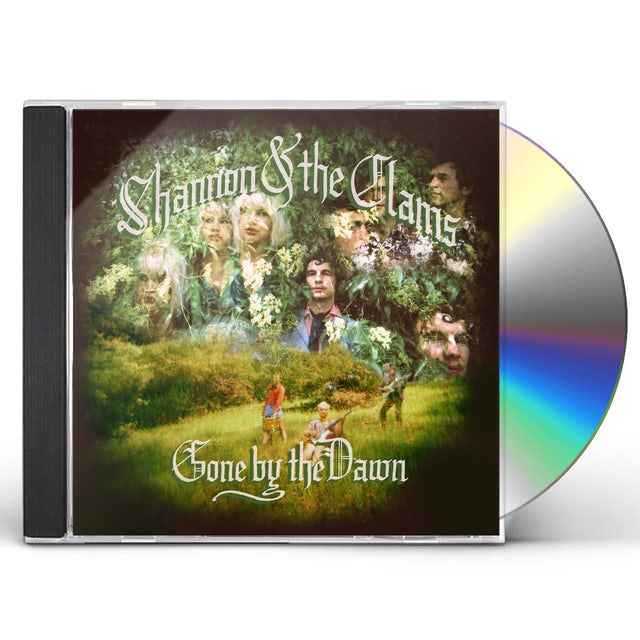 Shannon and The Clams GONE BY THE DAWN CD