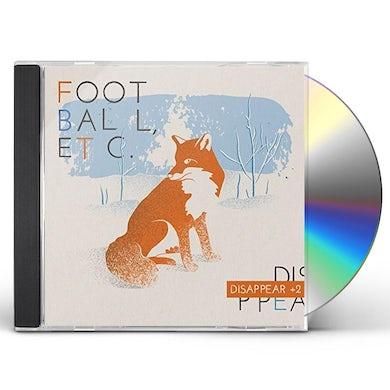 Football Etc DISAPPEAR CD