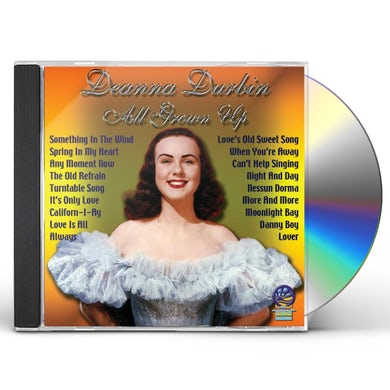 Deanna Durbin ALL GROWN UP CD