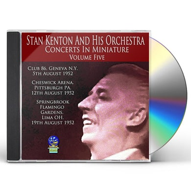 Stan Kenton & His Orchestra CONCERTS IN MINIATURE 5 CD