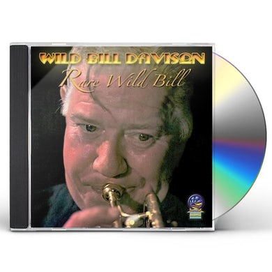 Wild Bill Davison RARE WILD BILL CD