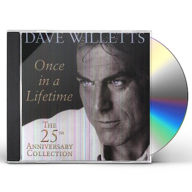 Dave Willetts ONCE IN A LIFETIME: 25TH ANNIVERSARY COLLECTION CD