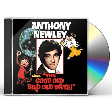ANTHONY NEWLEY SINGS THE GOOD OLD BAD OLD DAYS CD