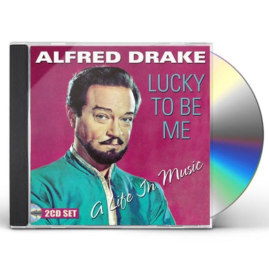 Alfred Drake LUCKY TO BE ME: A LIFE IN MUSIC CD