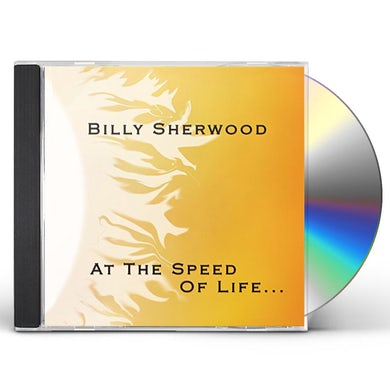 Billy Sherwood AT THE SPEED OF LIFE CD
