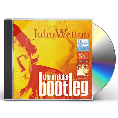 John Wetton OFFICIAL BOOTLEG ARCHIVE VOL 1: DELUXE EDITION CD