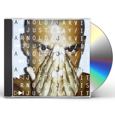 Arnold Jarvis JUST SAY IT CD