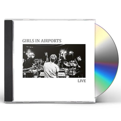 GIRLS IN AIRPORTS LIVE CD