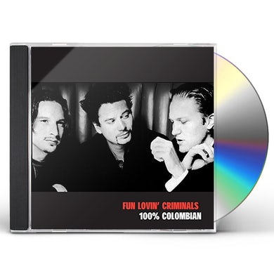 Fun Lovin Criminals 100% COLOMBIAN CD