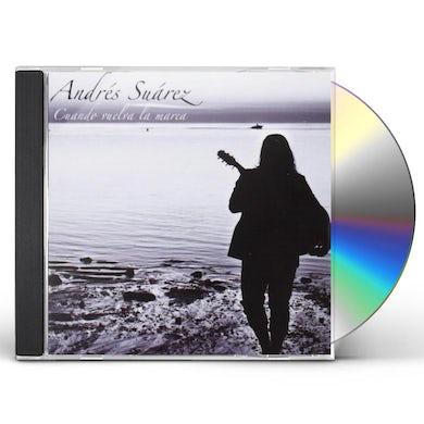 Andres Suarez CUANDO VUELVA LA MAREA CD