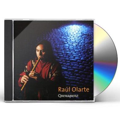 Raul Olarte QUENAQUENA CD