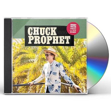 Chuck Prophet BOBBY FULLER DIED FOR YOUR SINS CD