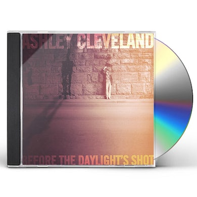 Ashley Cleveland BEFORE THE DAYLIGHT'S SHOT CD