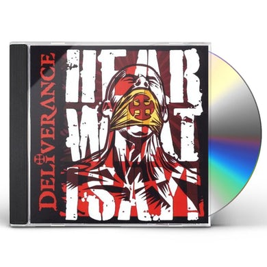 Deliverance HEAR WHAT I SAY CD