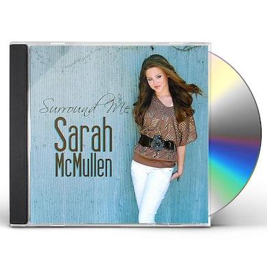 Sarah Mcmullen SURROUND ME CD