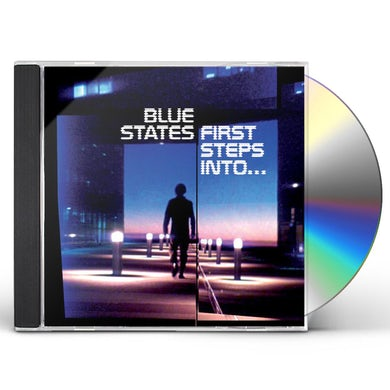 Blue States FIRST STEPS INTO CD
