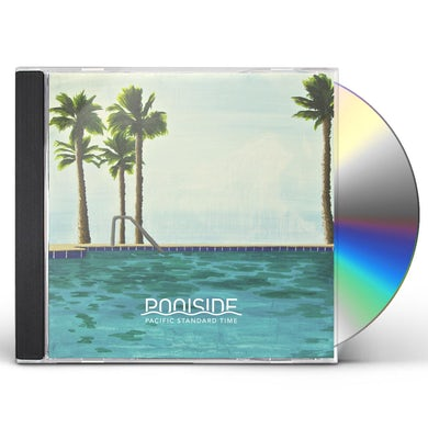 Poolside PACIFIC STANDARD TIME CD