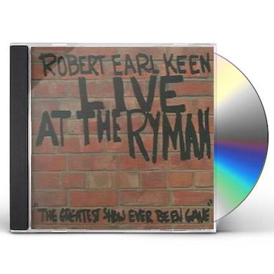 Robert Earl Keen LIVE AT THE RYMAN CD