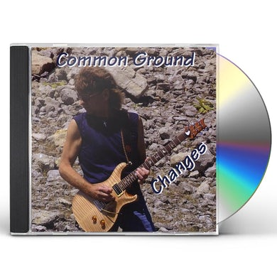 Common Ground CHANGES CD