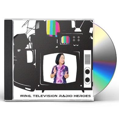 Wing TELEVISION RADIO HEROES CD