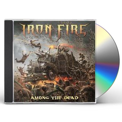 Iron Fire AMONG THE DEAD CD
