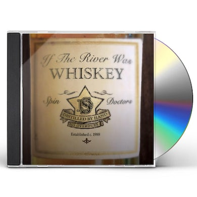 Spin Doctors IF THE RIVER WAS WHISKEY CD