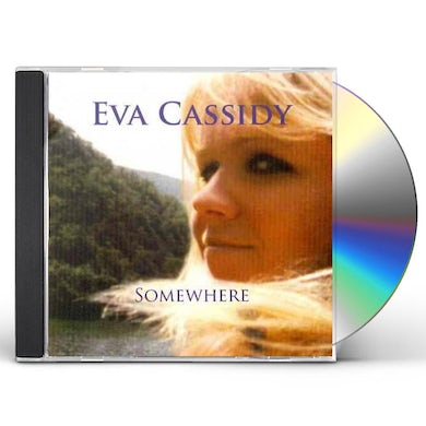 Eva Cassidy SOMEWHERE CD