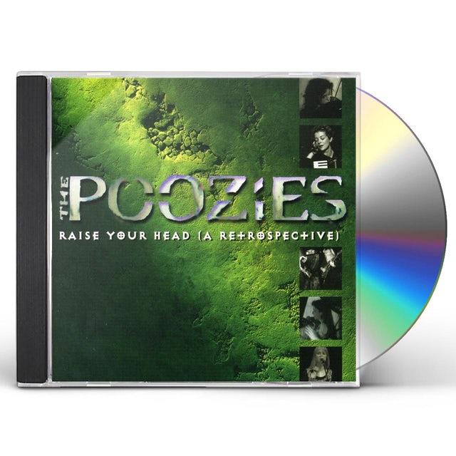Poozies RAISE YOUR HEAD A RETROSPECTIVE CD