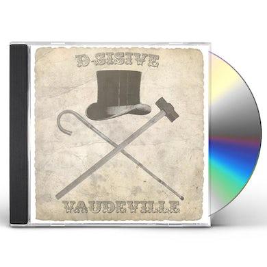 D-Sisive VAUDEVILLE CD