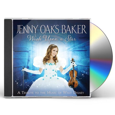 Jenny Oaks Baker  WISH UPON A STAR: A TRIBUTE TO THE MUSIC OF WALT CD