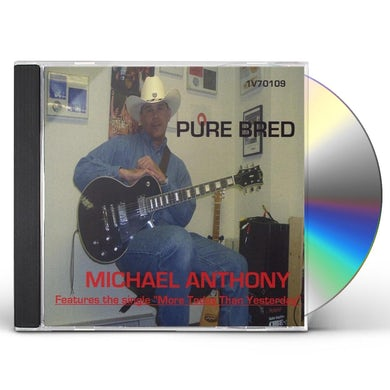 Michael Anthony PURE BRED CD