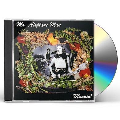 Mr Airplane Man MOANIN CD