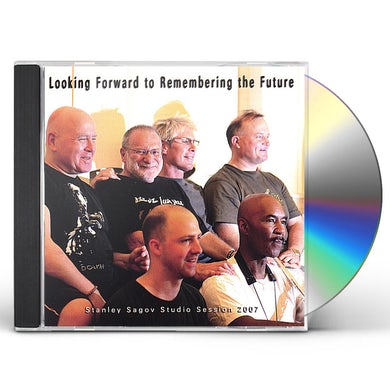 Stanley Sagov LOOKING FORWARD TO REMEMBERING THE FUTURE CD