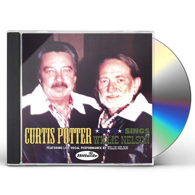 Curtis Potter SINGS WILLIE NELSON CD