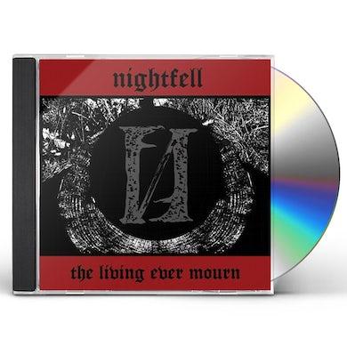 NIGHTFELL LIVING EVER MOURN CD