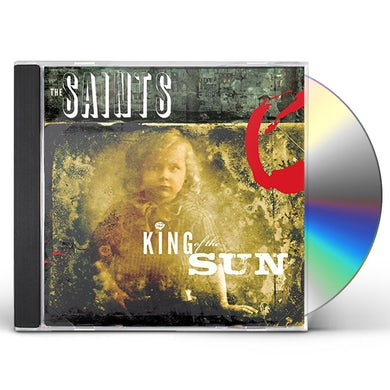The Saints KING OF THE SUN / KING OF THE MIDNIGHT SUN CD