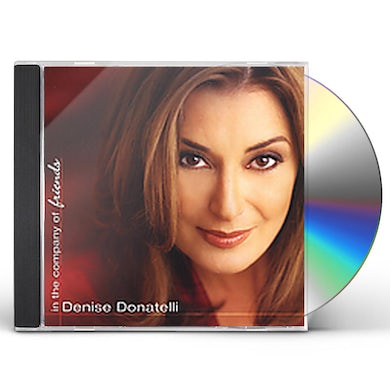Denise Donatelli IN THE COMPANY OF FRIENDS CD