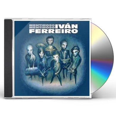 Ivan Ferreiro MENTIROSO MENTIROSO CD