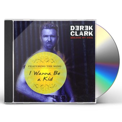 Derek Clark BREATHE MY SOUL CD