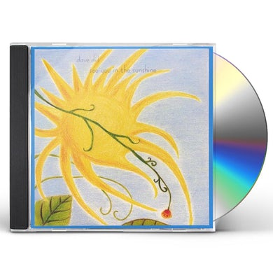 Dave Dill SEE YOU IN THE SUNSHINE CD