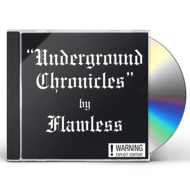 Flawless UNDERGROUND CHRONICLES CD