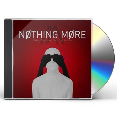 Nothing More STORIES WE TELL OURSELVES CD