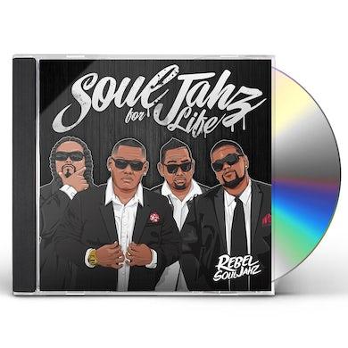 Rebel Souljahz SOUL JAHZ FOR LIFE CD
