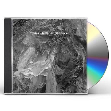 Tobias. A SERIES OF SHOCKS CD