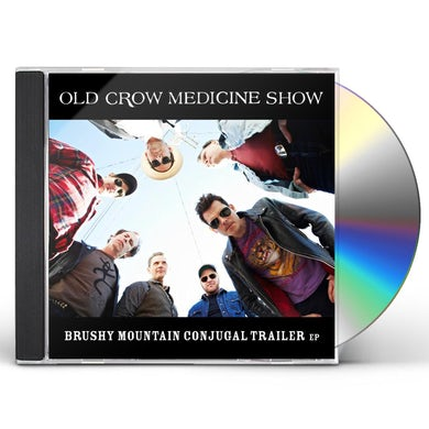 Old Crow Medicine Show BRUSHY MOUNTAIN CONJUGAL TRAILER CD