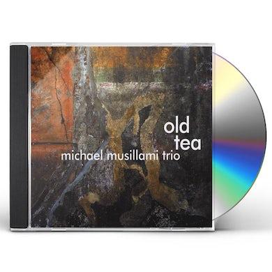 Michael Musillami OLD TEA CD