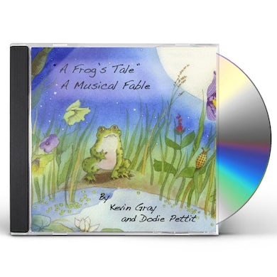 Kevin Gray FROG'S TALE A MUSICAL FABLE CD