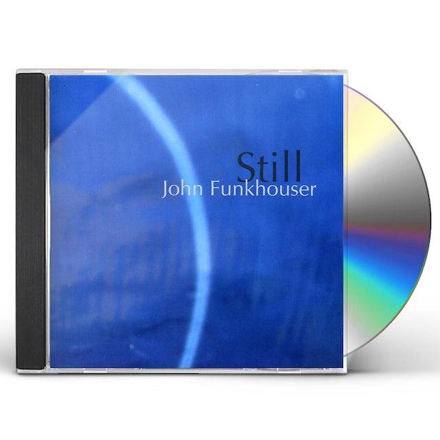 John Funkhouser STILL CD