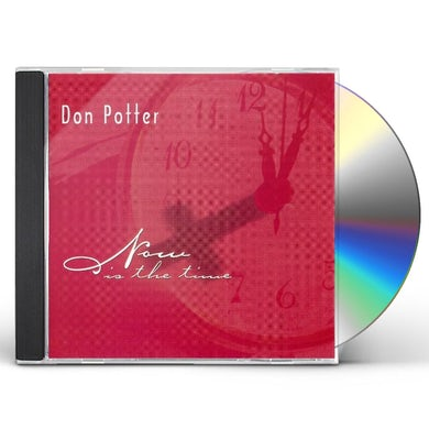 DON POTTER NOW IS THE TIME CD